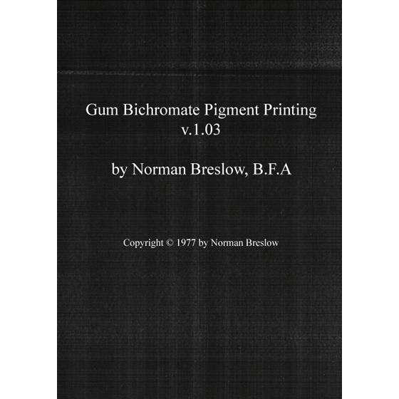Gum Bichromate Pigment Printing